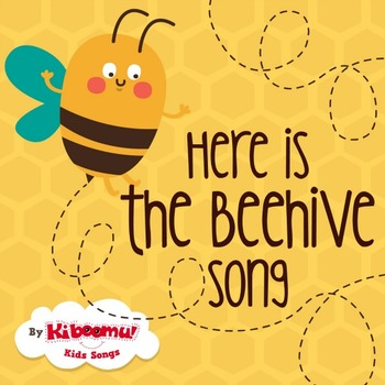 Here is the Beehive Song