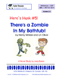 Here's Hank 5- There's a Zombie in my Bathtub by Henry Winkler & Lin Oliver