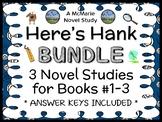 Here's Hank BUNDLE (Henry Winkler) 3 Novel Studies for Books #1-3  (76 pages)