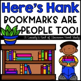Here's Hank: Bookmarks Are People Too! Novel Study