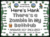Here's Hank: There's a Zombie in My Bathtub (Winkler) Novel Study  (24 pages)