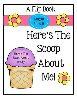 Here's The Scoop ~ A Cute Flip Book