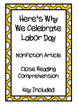 Here's Why We Celebrate Labor Day - Reading Comprehension - Key Included