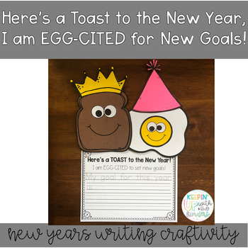 Here's a Toast to the New Year,  I am EGG-CITED for New Goals!