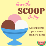 Here's the Scoop on Me: Descripciones personales con ser y tener