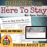Here to Stay by Sara Farizan Reading Quizzes
