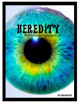 Heredity, An Interactive Notebook