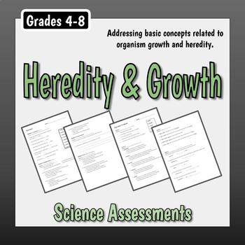Heredity & Growth Assessment