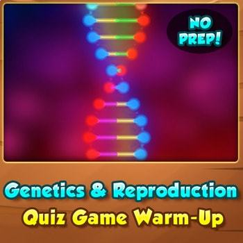 Heredity & Reproduction - Quiz Game Warm-Up