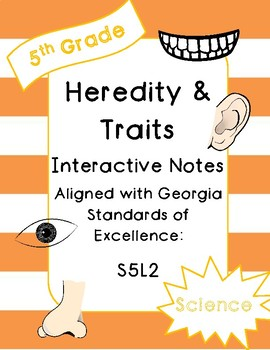 Heredity and Traits Interactive Notebook