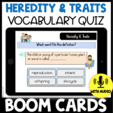 Heredity and Traits Vocabulary Quiz BOOM CARDS: Use with NGSS