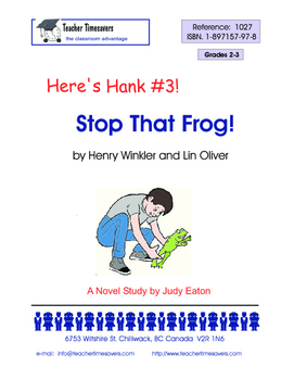 Heres Hank 3 - Stop that Frog by Henry Winkler and Lin Oliver
