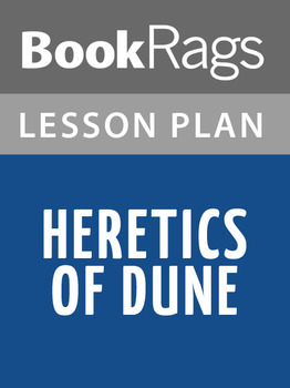 Heretics of Dune Lesson Plans