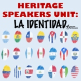 Heritage Speakers Unit: La Identidad// Identity Unit para hispanohablantes