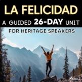 Heritage Speakers Unit: La felicidad