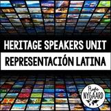 Heritage Speakers Unit: Representación latina