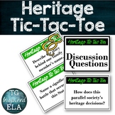 Heritage Tic-Tac-Toe Game & Follow up Discussion [English