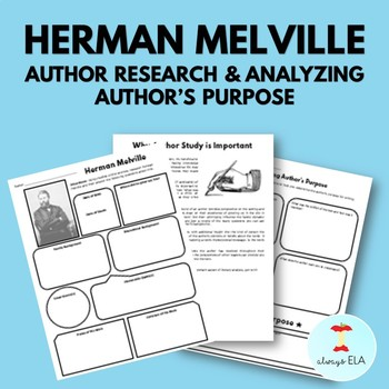 Herman Melville - Author Study Worksheet, Author's Purpose, Author Research