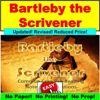 "Herman Melville's ""Bartleby the Scrivener"" : Common Core, Questions, Notes"