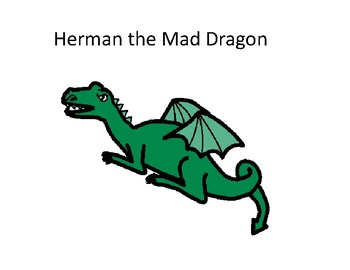 Herman the Mad Dragon Story