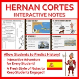 Hernan Cortes - Interactive Notes (Life and Conquest)