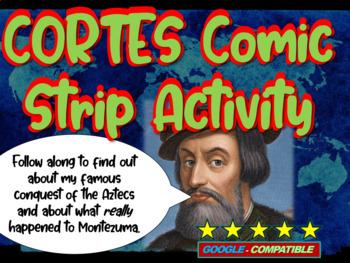"""Hernan Cortes Conquers the Aztecs"" Comic Strip Activity: visual, engaging PPT"