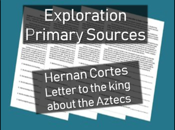 Hernan Cortes Letter - Primary Source Document with guiding questions