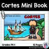 Hernan Cortes Mini Book for Early Readers: Early Explorers