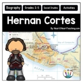Early Explorers: Hernan Cortes Unit with Articles, Activit