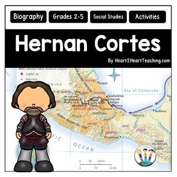 Hernan Cortes Unit with Articles, Activities & Flip Book