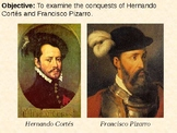 Hernando Cortes and Francisco Pizarro PowerPoint Presentation