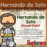 Hernando de Soto: Interactive PowerPoint