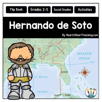 Hernando de Soto Unit with Articles, Activities & Flip Book