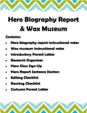 Hero Biography Writing Report & Wax Museum