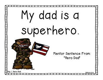 Hero Dad: A Veteran's Day Primary Mentor Sentence Unit