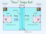 """""""Hero"""" Dodge Ball"""