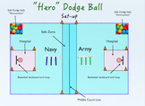 """Hero"" Dodge Ball"