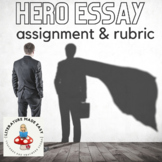 Hero Essay Assignment with outline