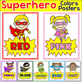 Colors Posters - Superhero Classroom Decor