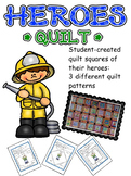 Hero Quilt for Social Studies Unit on People Who Make a Difference