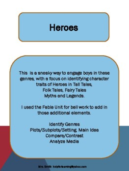 Unit: Heroes: Genre Study, Plot, Setting, Character Analysis and More