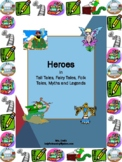 Unit: Heroes: Genre Study, Plot, Setting, Character Analys