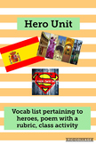Hero Unit: vocab, poem with rubric, class activities