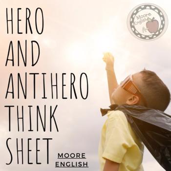 Hero and Antihero Think Sheet