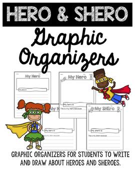 Hero & Shero Graphic Organizers - Differentiated Writing Prompts, Write & Draw