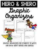 Hero & Shero Graphic Organizers - Differentiated Writing P