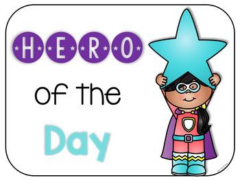 Hero of the Day - Easy, EDITABLE Classroom Job System