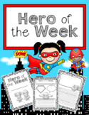 Hero of the Week (Poster, writing templates, and much more!)