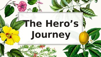 Hero's Journey Introductory Notes