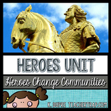 Heroes Unit (3rd Grade Social Studies)